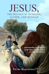 jesus the historical husband father and messiah book cover